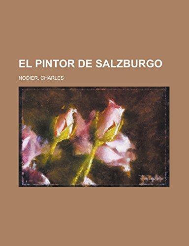 9781236693075: El pintor de Salzburgo (Spanish Edition)