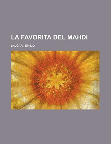 9781236693433: La favorita del Mahdi (Italian Edition)