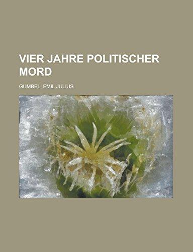 9781236694348: Vier Jahre Politischer Mord (German Edition)