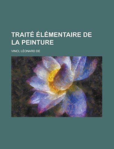 9781236695345: Traite Elementaire de La Peinture