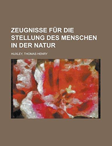 9781236695901: Zeugnisse für die Stellung des Menschen in der Natur (German Edition)