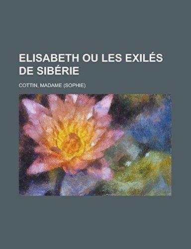 9781236696557: Elisabeth ou les Exilés de Sibérie (French Edition)