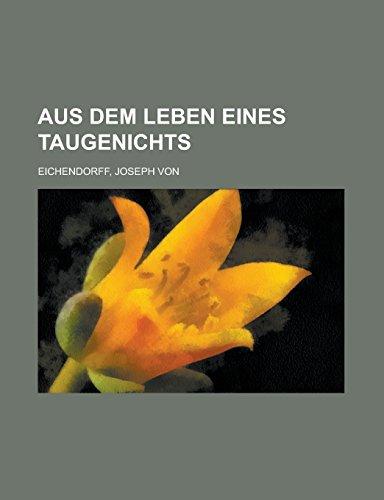 9781236696601: Aus dem Leben eines Taugenichts (German Edition)