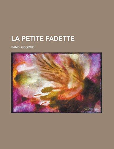 9781236697721: La petite fadette (French Edition)