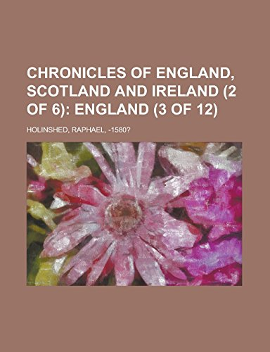 9781236697936: Chronicles of England, Scotland and Ireland (2 of 6)