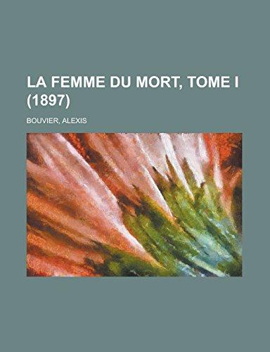 9781236698735: La Femme Du Mort, Tome I (1897)
