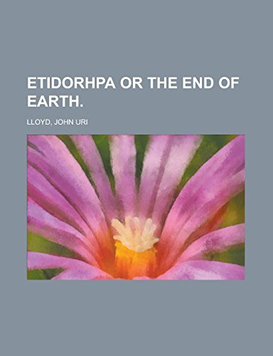 9781236699534: Etidorhpa or the End of Earth