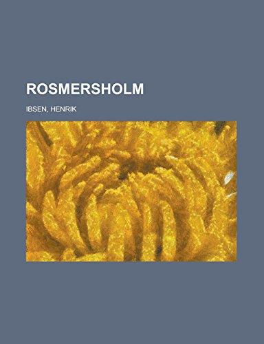 9781236699909: Rosmersholm (Esperanto Edition)
