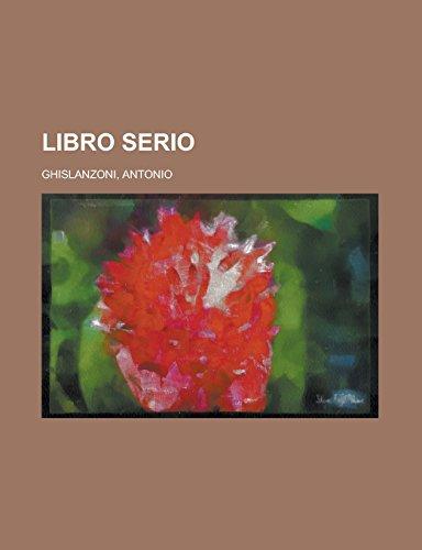 Libro Serio (Paperback): Antonio Ghislanzoni