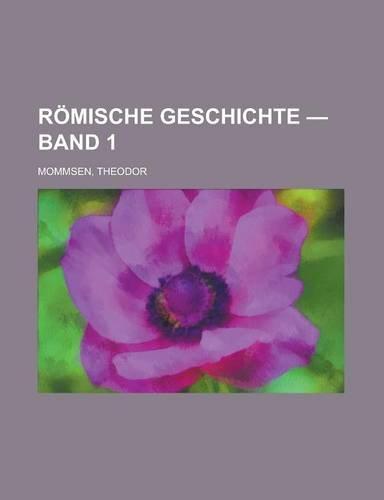 9781236701657: Romische Geschichte - Band 1