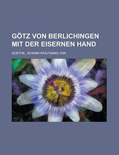 9781236702104: Götz von Berlichingen mit der eisernen Hand (German Edition)