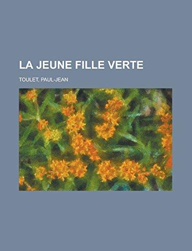 9781236702173: La jeune fille verte (French Edition)