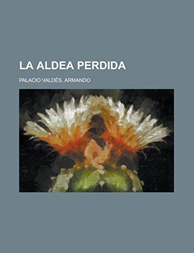 9781236702180: La aldea perdida (Spanish Edition)