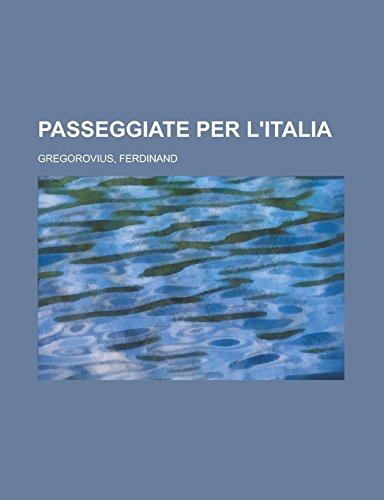 9781236704399: Passeggiate Per L'Italia (3)