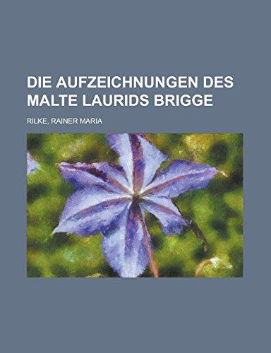 9781236705174: Die Aufzeichnungen Des Malte Laurids Brigge