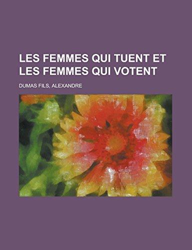 9781236705297: Les Femmes qui tuent et les Femmes qui votent (French Edition)