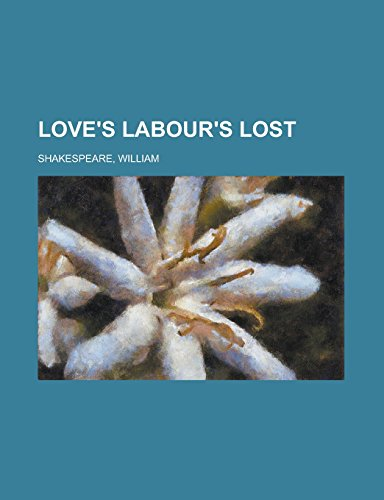 9781236705907: Love's Labour's Lost