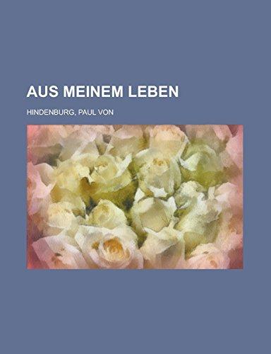 9781236706300: Aus meinem Leben (German Edition)