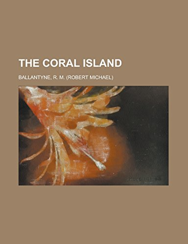 9781236706324: The Coral Island