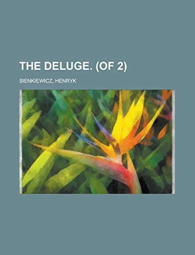 9781236706607: The Deluge. (of 2) Volume I