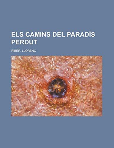 9781236707284: Els camins del paradís perdut (Catalan Edition)