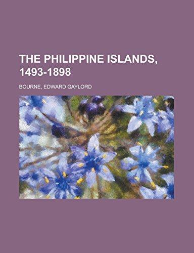 9781236707536: The Philippine Islands, 1493-1898
