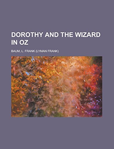 9781236709103: Dorothy and the Wizard in Oz