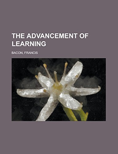 9781236709134: The Advancement of Learning