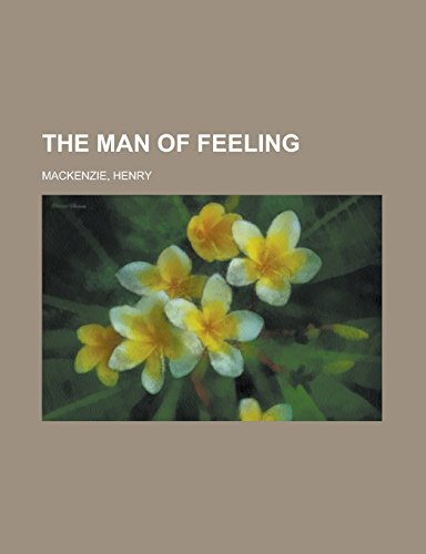 9781236709165: The Man of Feeling