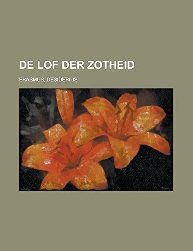 9781236710376: de Lof Der Zotheid