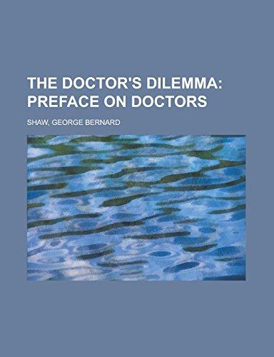 9781236712776: The Doctor's Dilemma
