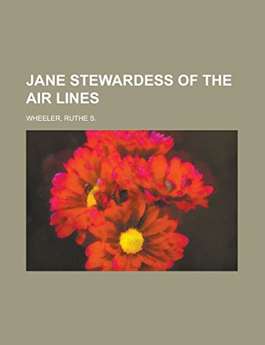 9781236712783: Jane Stewardess of the Air Lines