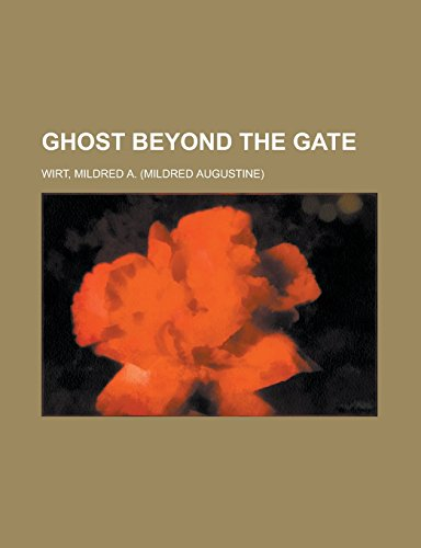 9781236712882: Ghost Beyond the Gate