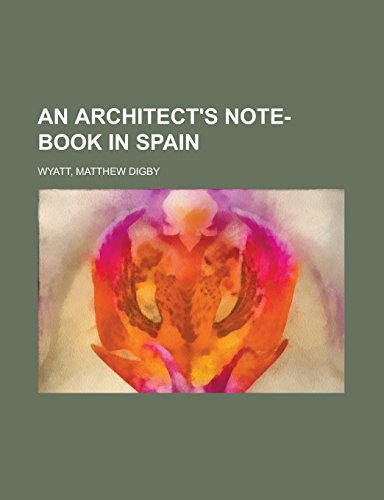 9781236712912: An Architect's Note-Book in Spain