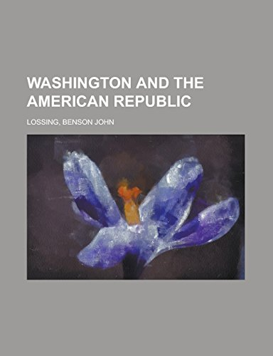 9781236713346: Washington and the American Republic Volume 3