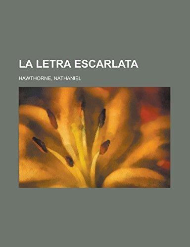 9781236713407: La letra escarlata (Spanish Edition)