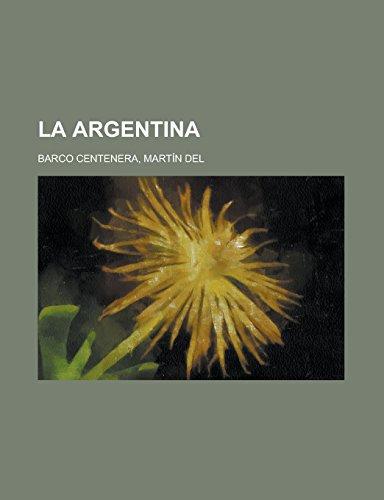 9781236713537: La Argentina