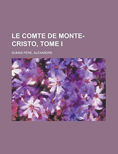 9781236715494: Le comte de Monte-Cristo, Tome I (French Edition)