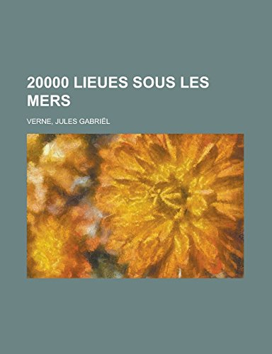 9781236715913: 20000 Lieues Sous Les Mers (1) (French Edition)