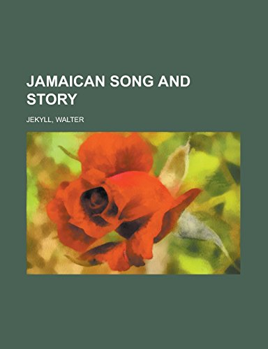 9781236716019: Jamaican Song and Story