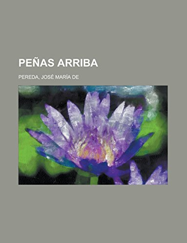 9781236716064: Peñas arriba (Spanish Edition)