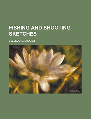 9781236716576: Fishing and Shooting Sketches