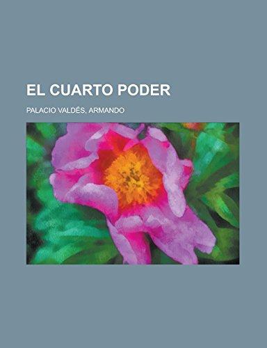 9781236718402: El cuarto poder (Spanish Edition)