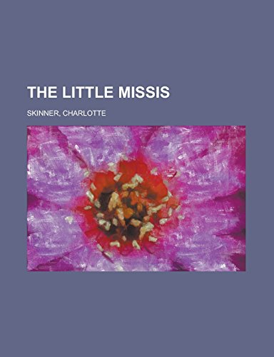 9781236718549: The Little Missis
