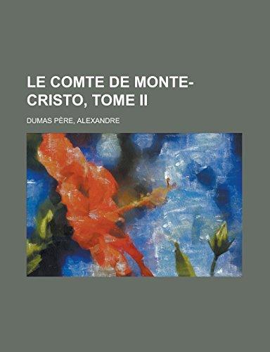 9781236720009: Le comte de Monte-Cristo, Tome II (French Edition)