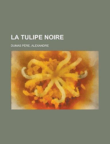 9781236720139: La tulipe noire (French Edition)