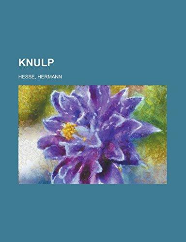 9781236720580: Knulp (German Edition)