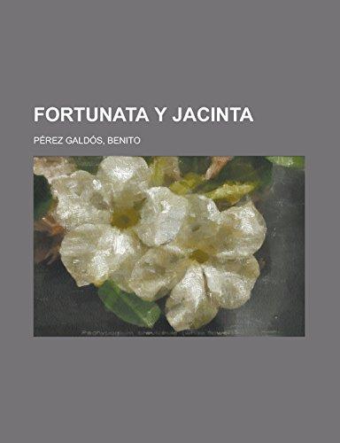 9781236722874: Fortunata y Jacinta (Spanish Edition)