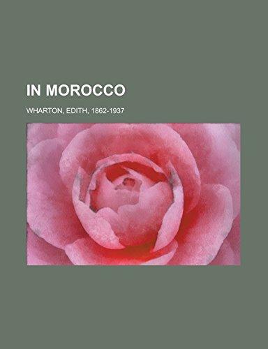 In Morocco: Wharton, Edith