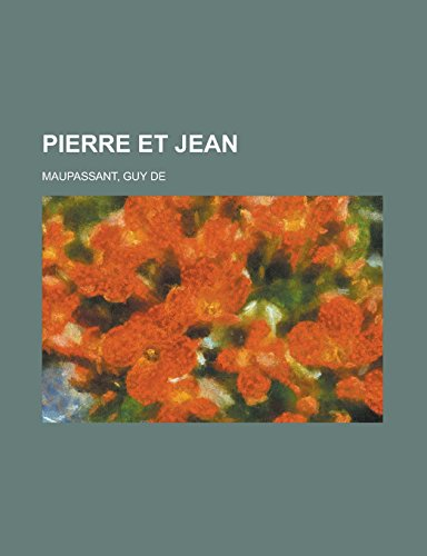 9781236723383: Pierre et Jean (French Edition)
